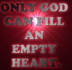Only God Fills an Empty Heart